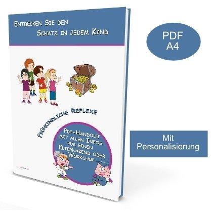 Frühkindliche Reflexe Handout Workshop Vortrag für Kindergärten und Schulen